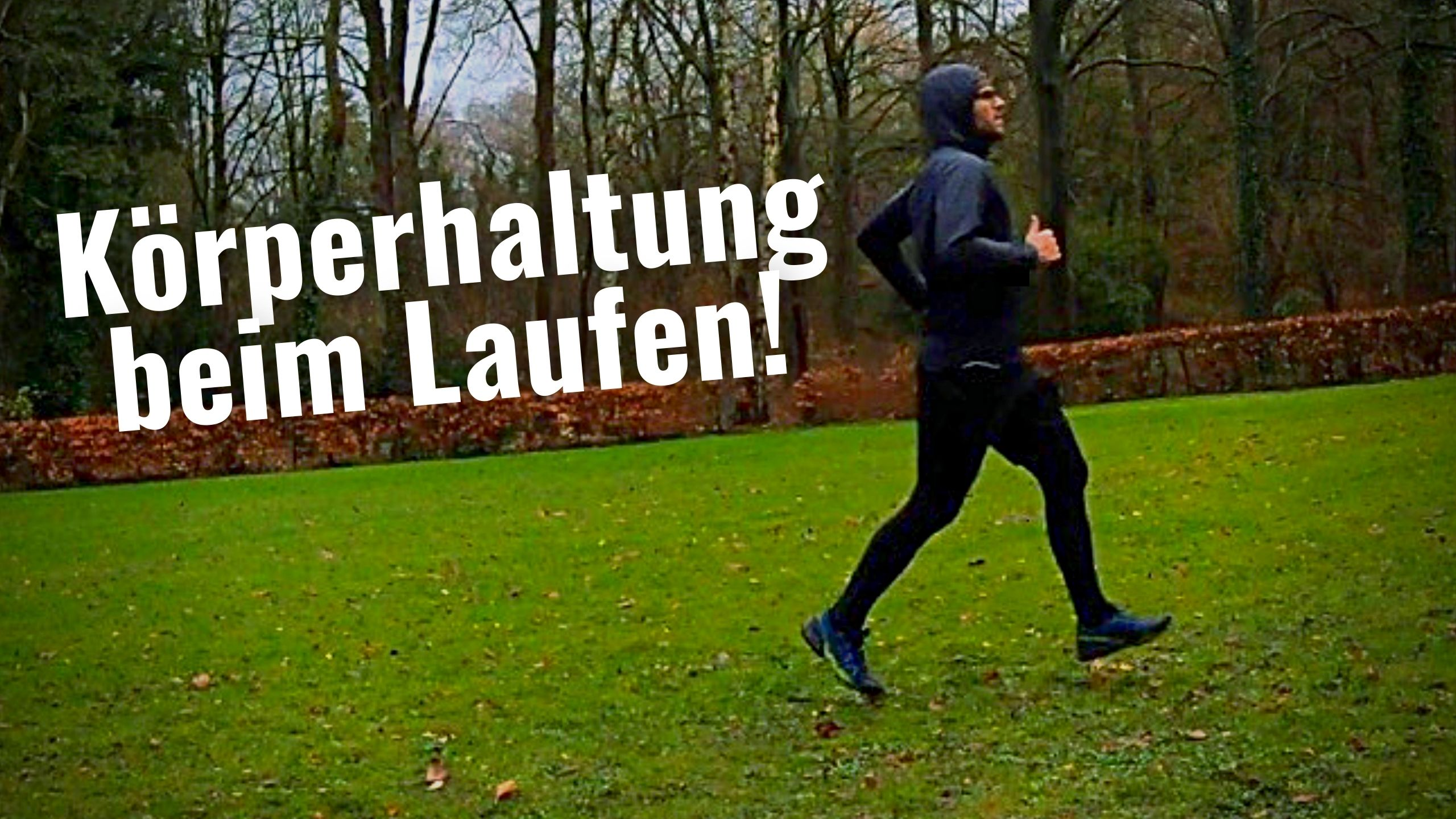 Körperhaltung beim Laufen