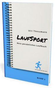 Mein persönliches Laufbuch für deinen Start ins Laufen!