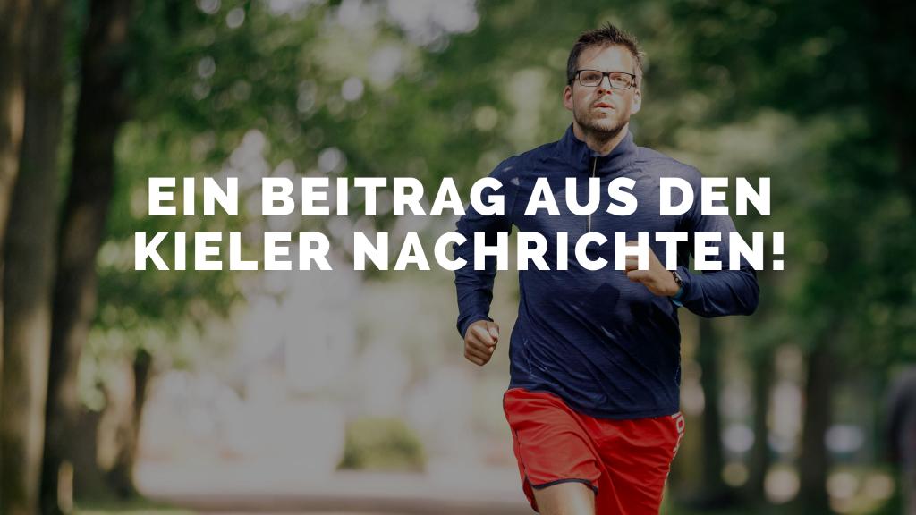 Laufen macht Spaß – Ein Beitrag aus den Kieler Nachrichten!